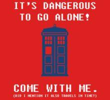 It's Dangerous To Go Alone Take Tardis Kids Tee