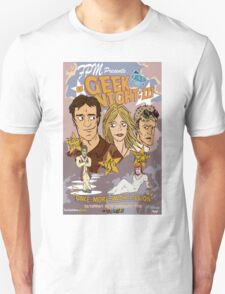 Geek Night: III Once More, With Fillion Unisex T-Shirt