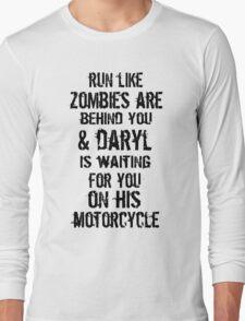 Run Like Daryl Is Waiting Long Sleeve T-Shirt