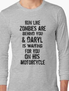 Run Like Daryl Is Waiting Long Sleeve T-Shirt