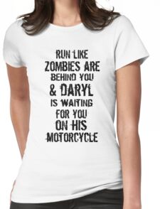Run Like Daryl Is Waiting Womens Fitted T-Shirt