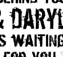 Run Like Daryl Is Waiting Sticker
