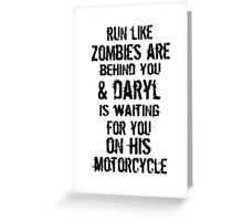 Run Like Daryl Is Waiting Greeting Card
