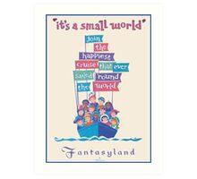 It's a Small World Poster Art Print
