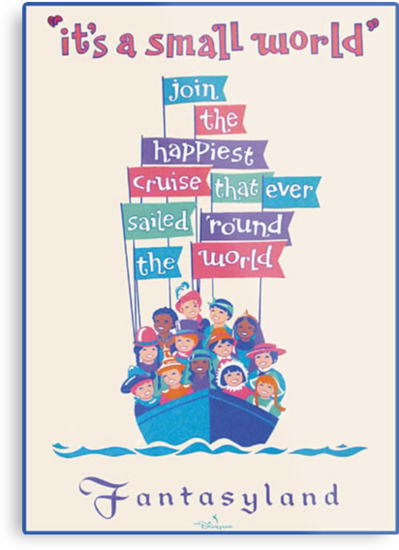 It's a Small World Poster by heyitsjro