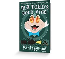 Mr. Toad's Wild Ride Greeting Card
