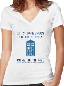 It's Dangerous To Go Alone Take Tardis Women's Fitted V-Neck T-Shirt