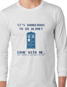 It's Dangerous To Go Alone Take Tardis Long Sleeve T-Shirt
