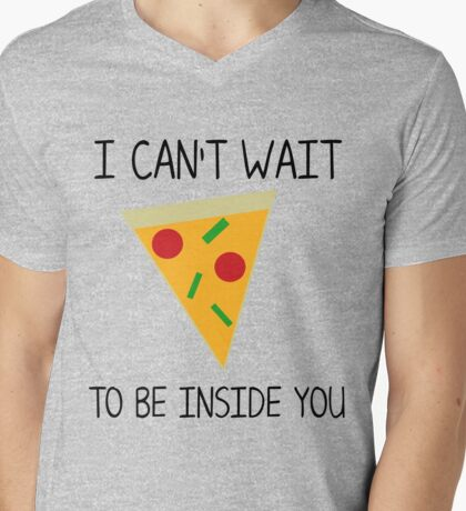 I can't wait to be inside you (pizza) black Mens V-Neck T-Shirt