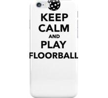 Keep calm and play Floorball iPhone Case/Skin