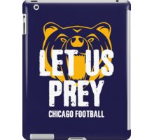 Let Us Prey - Chicago Bears iPad Case/Skin