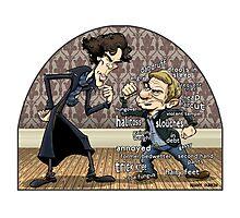 Sherlock analyzes Watson Photographic Print