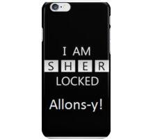 Sherlock/Doctor Who  Sherlocked Alons-y iPhone Case/Skin