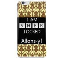 Sherlock/Doctor Who; Sherlocked Alons-y  iPhone Case/Skin