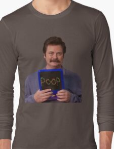 Ron Swanson - Poop Long Sleeve T-Shirt