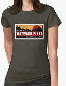 Welcome to Wayward Pines Womens Fitted T-Shirt