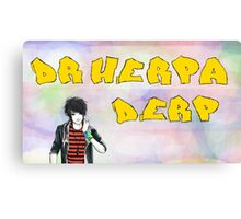 Dr Herpaderp Canvas Print