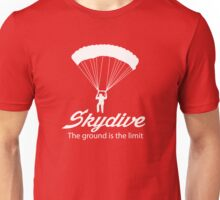 Skydive. The ground's the limit t-shirt Unisex T-Shirt