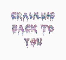 Crawling Back To You — Holographic Unisex T-Shirt