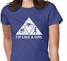 Tri Like a Girl Womens Fitted T-Shirt
