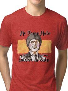 Pulp fiction - Jules Winnfield - Me llamo Mulo y hablando no podrás salvar tu culo Tri-blend T-Shirt