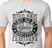 Grumpy Old Man Association Unisex T-Shirt