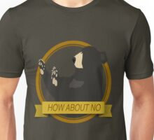 How About No Bear  Unisex T-Shirt