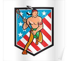 Native American Lacrosse Player Stars Stripes Shield Poster