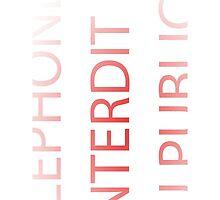 telephone Interdit au public by IvanaJo
