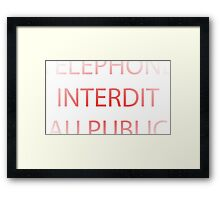 telephone Interdit au public Framed Print