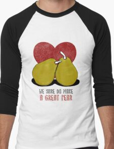 We sure do make a great pear Men's Baseball ¾ T-Shirt