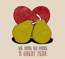 We sure do make a great pear Womens Fitted T-Shirt