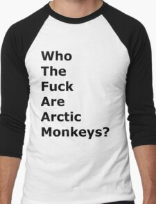 Who the f#ck are Arctic Monkeys? Men's Baseball ¾ T-Shirt
