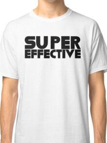 Super Effective! Classic T-Shirt