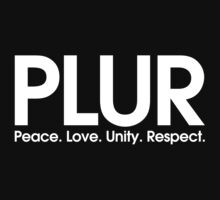 PLUR (Peace. Love. Unity. Respect.) Kids Tee