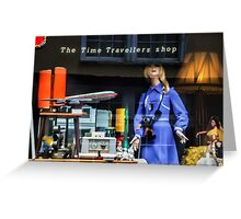 The Time Travellers Shop Greeting Card
