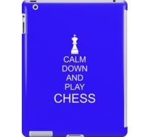 Calm down and play chess iPad Case/Skin