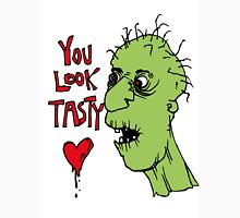You look tasty. A zombie likes youuuuu. Unisex T-Shirt
