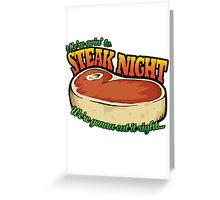 Scrubs - Steak Night Greeting Card