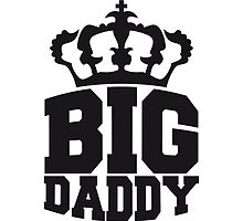 Logo Crown Big Daddy father's day hero dad Vater by Style-O-Mat