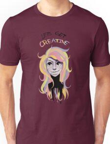 LETS GET CREATIVE Unisex T-Shirt