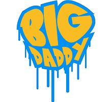 Big Daddy dad father hero father's day graffiti by Style-O-Mat