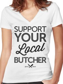 Support Your Local Butcher (Black Print) Women's Fitted V-Neck T-Shirt