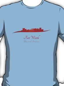 Fort Worth skyline in red T-Shirt