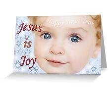 Jesus is Joy Greeting Card