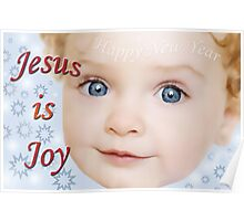Jesus is Joy Poster