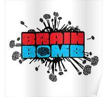 Brain Bomb Poster