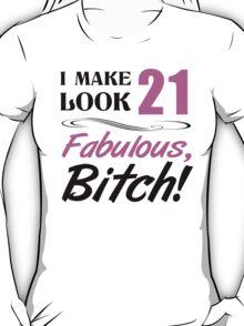 Fabulous 21st Birthday T-Shirt T-Shirt