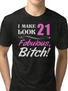 Fabulous 21st Birthday T-Shirt Tri-blend T-Shirt