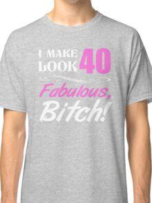 Fabulous 40th Birthday T-Shirt Classic T-Shirt